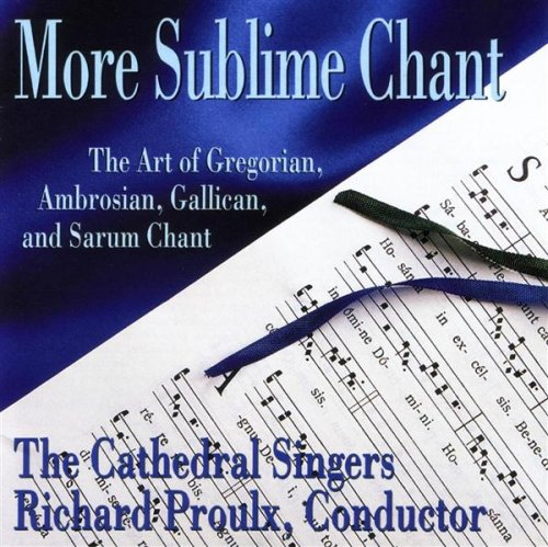 More Sublime Chant