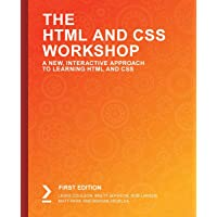 The HTML and CSS Workshop: A New, Interactive Approach to Learning HTML and CSS