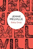 Baby Drop by Jennie Melville front cover