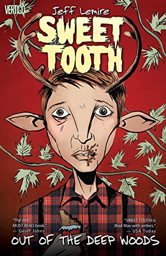 Deer Tooth - Sweet Tooth Vol. 1: Out of the Deep Woods