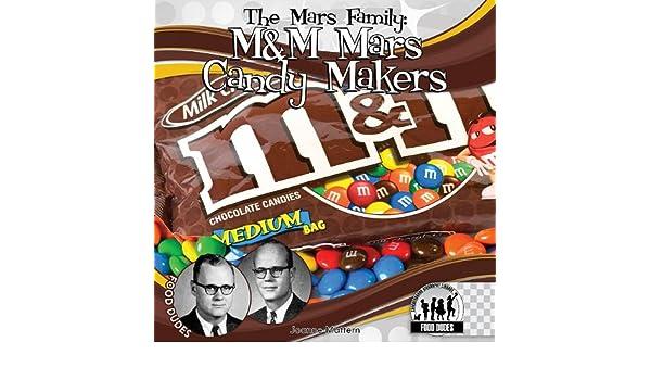 Mars Family: M&M Mars Candy Makers: Joanne Mattern: 9781616135607