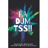 BA DUM TSS!!: Recopilación de chistes cortos, reflexiones y chorradas de hoy y siempre.