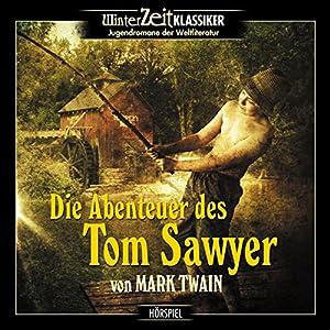 Die Abenteuer des Tom Sawyer Hörspiel