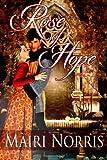 Rose of Hope, Mairi Norris, 1497526094
