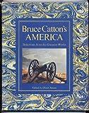 Bruce Catton's America, Bruce Catton, 0828103100