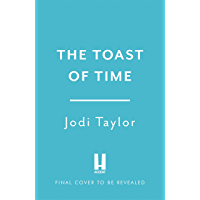 The Toast of Time