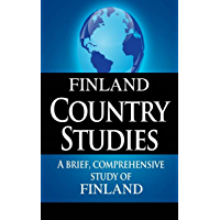 FINLAND Country Studies: A brief, comprehensive study of Finland
