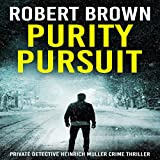 Purity Pursuit: A Gripping Crime Thriller
