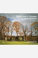 Tomorrow's Houses: New England Modernism Hardcover