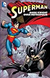 img - for Superman: Dark Knight over Metropolis book / textbook / text book