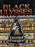Black Ulysses, Daniel Panger, 0821406604