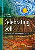img - for Celebrating Soil: Discovering Soils and Landscapes book / textbook / text book