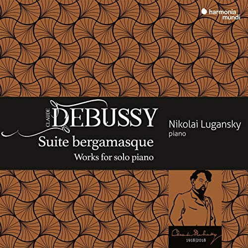 Debussy: Suite bergamasque - Works for Solo - Debussy Suite Bergamasque