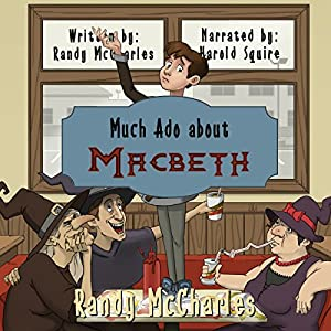 Much Ado About Macbeth Hörbuch