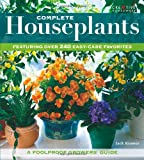 img - for Complete Houseplants: Featuring over 200 Easy-Care Favorites book / textbook / text book