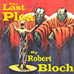 The Last Plea | Robert Bloch