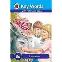 Key Words: 8a Sunny days