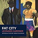 Fat City Audiobook by Leonard Gardner Narrated by R. C. Bray