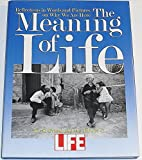 img - for Meaning Of Life by David Friend (Editor)     Visit Amazon's David Friend Page search results for this author David Friend (Editor), Editors of LIFE Magazine (Editor) (25-Apr-1991) Hardcover book / textbook / text book