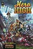 img - for Hero High, Revised Edition: A Mutants & Masterminds Sourcebook book / textbook / text book