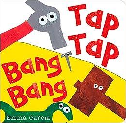 Tap Tap Bang Bang by