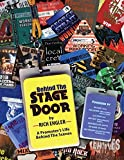 img - for By Rich Engler Behind The Stage Door (A Promoter's Life Behind The Scenes) (1st First Edition) [Paperback] book / textbook / text book