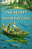 img - for The Secret of Saturday Cove by Barbee Oliver Carleton (1961-01-01) book / textbook / text book