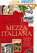 #7: Mezza Italiana: An Enchanting Story About Love, Family, La Dolce Vita and Finding Your Place in the World