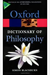 The Oxford Dictionary of Philosophy (Oxford Quick Reference) Paperback