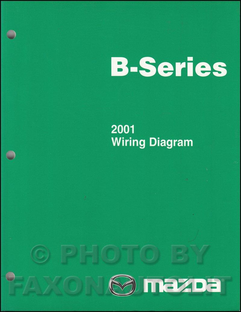 [SCHEMATICS_4US]  2001 Mazda B-Series Pickup Truck Wiring Diagram Manual Original B2500 B3000  B4000: Mazda: Amazon.com: Books | Mazda B4000 Wiring Diagram |  | Amazon.com