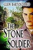 The Stone Soldier, Glen Bartolomeo, 1607490919