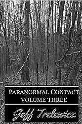Paranormal Contact Vol. 3: New Jersey