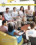 img - for An Introduction to Group Work Practice (8th Edition) (Connecting Core Competencies) book / textbook / text book