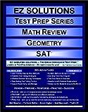 EZ Solutions - Test Prep Series - Math Review - Geometry - SAT, Punit Raja SuryaChandra, 1605621749