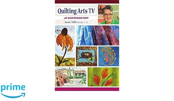 Amazon.com: Quilting Art TV Series 1800: Susan Brubaker Knapp ... : quilting arts tv series 600 - Adamdwight.com