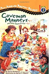 Caveman Manners and Other Polite Poems: All Aboard Poetry Reader Station Stop Paperback