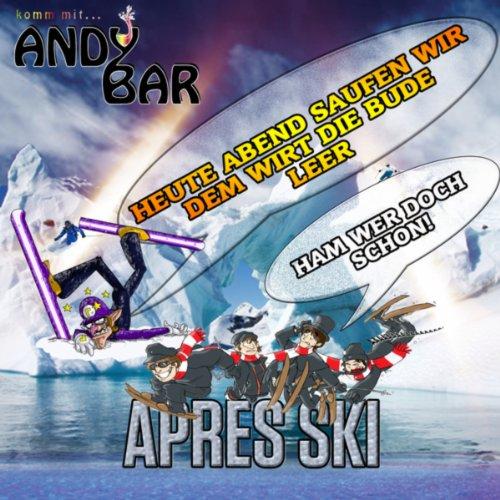 Heute Abend saufen wir dem Wirt die Bude leer (Ham wer doch schon) (Après Ski Version) - Fiesta Ham