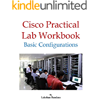 Cisco Practical Lab Workbook: Basic Configurations