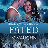 Bargain Audio Book - Fated  Winter Valley Wolves Book 8