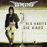 Old Habits Die Hard by Dimino