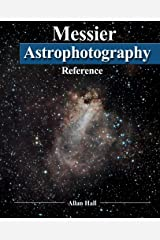 Messier Astrophotography Reference Paperback