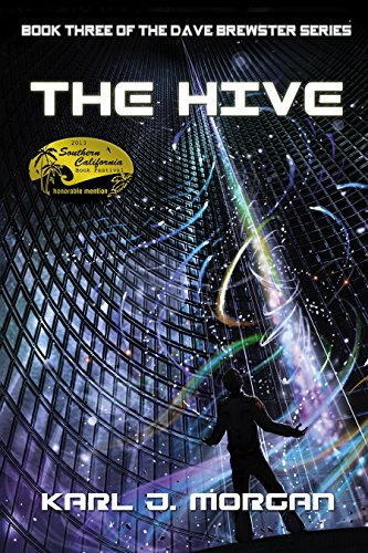 The Hive (The Dave Brewster Series Book 3) by [Morgan, Karl]
