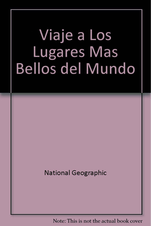 viaje a los lugares mas bellos del mundo spanish edition