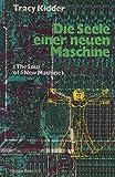Die Seele Einer Neuen Maschine : Aus Dem Amerikanischen Von Tony Westermayr, KIDDER, 3034866941