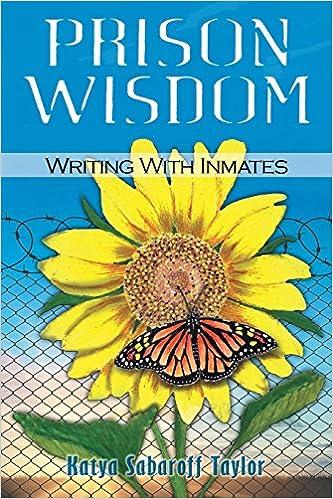 Amazon com: Prison Wisdom: Writing with Inmates