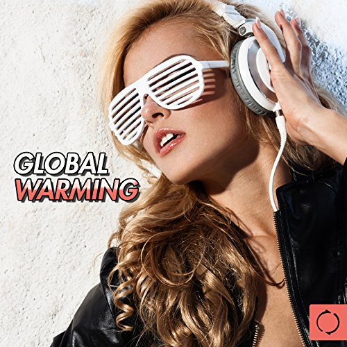 Oh Yeah (Experiment 5s Mix) (Global Warming Experiments)