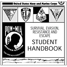 SURVIVAL, EVASION, RESISTANCE AND ESCAPE HANDBOOK, SERE and SPORT PILOT Practical Test Standards for, Airship, Balloon, Flight Instructor combined