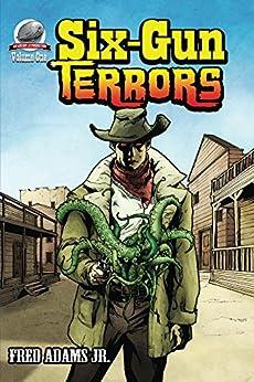 Six-Gun Terrors by [Adams, Fred]