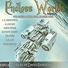 Endless Worlds Volume 1 Audiobook by E. R. Robin Dover, S. J. Bryant, K. C. May, Ken Mann, Peter Koevari, James Peters, Matthew Wright Narrated by David Swanson