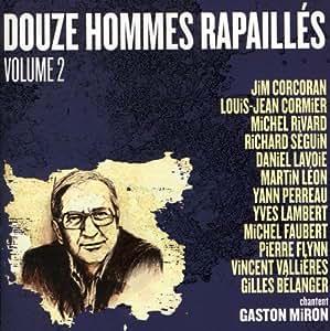 12 Hommes Rapailles Chantent Gaston Miron, Vol. 2